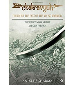CHAKRAVYUH : Through the Eyes of the Young Warrior...