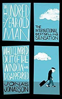 the Hundred-Year old man who climbed out of window and Disa...