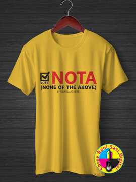 Vote NOTA non of the above t-shirts